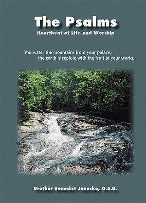 The Psalms: The Heartbeat of Life and Worship